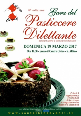 8° edizione della GARA DEL PASTICCERE DILETTANTE