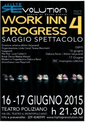 """Work inn progress 4"""" saggio spettacolo di """"REv ..."""