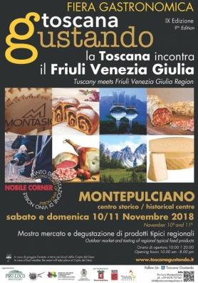Toscana Gustando 2018 - IX edizione: FRIULI VENEZIA GIULIA