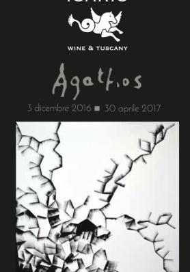 Agathos - 3 dicembre 2016 - 30 aprile 2017 - Icario Wine & Tuscany