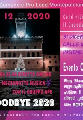 Goodbye 2020 - Il Capodanno Online di Montepulciano